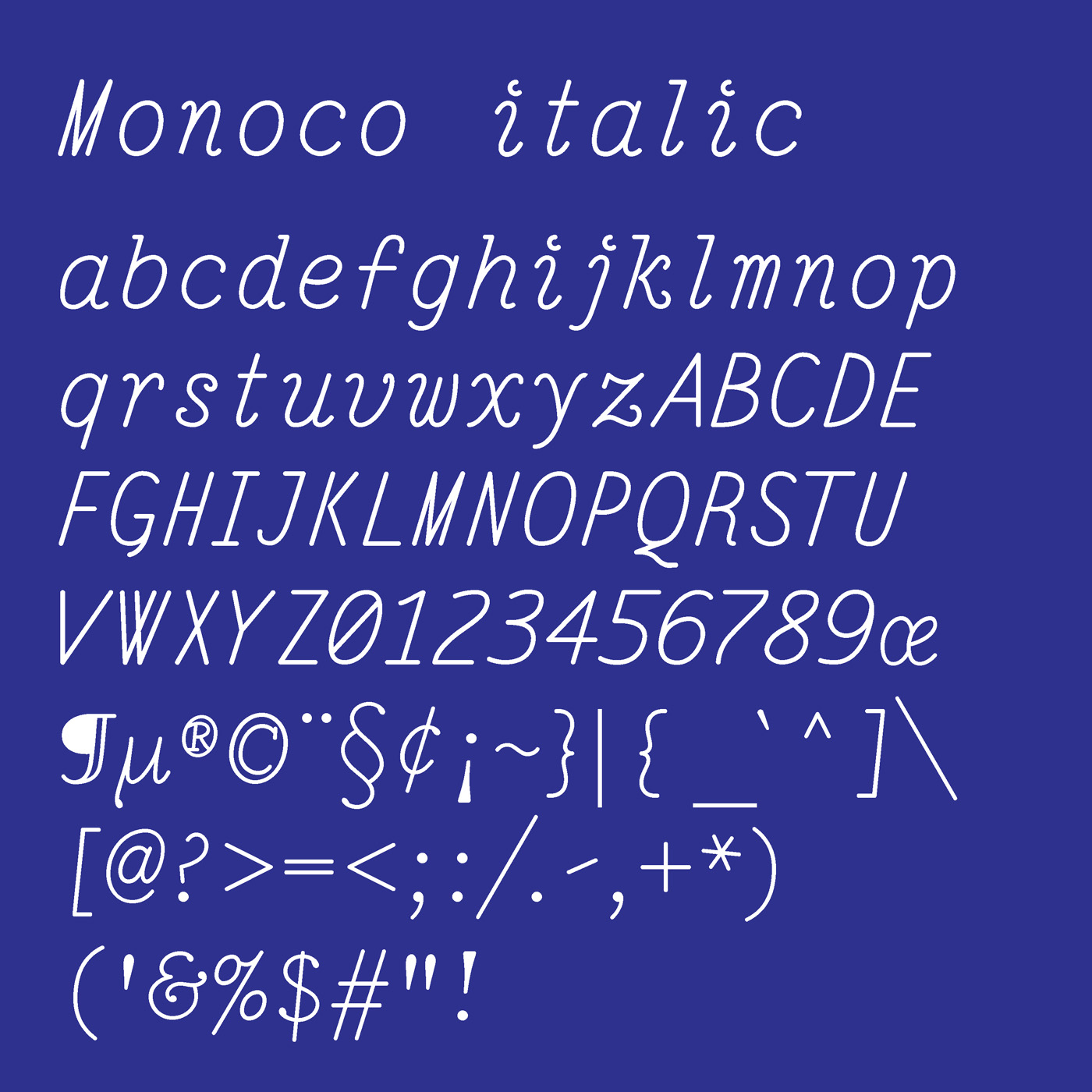 Monoco typeface designed by Thomas Bush